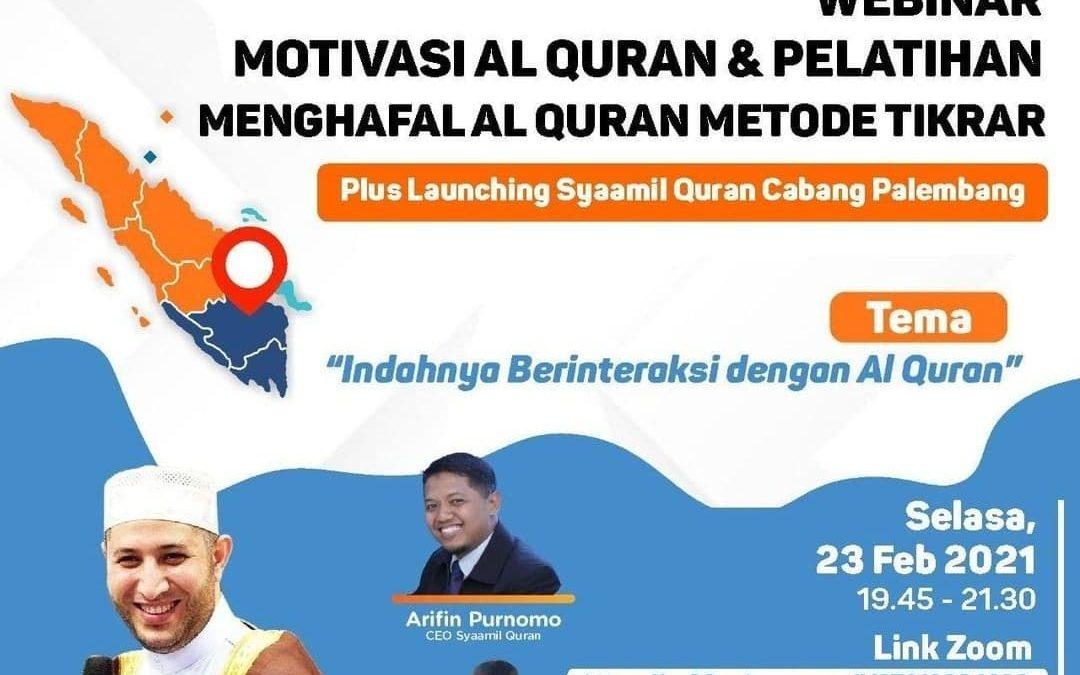 Tebarkan Keindahan Al-Quran di Palembang bersama Syaamil Quran