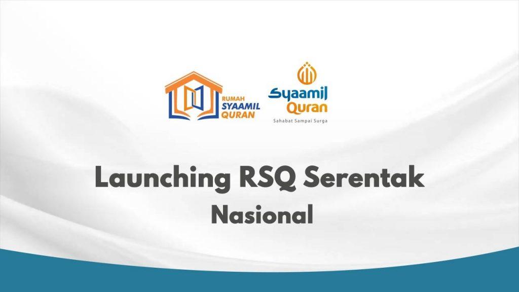 Launching 34 Rumah Syaamil Quran